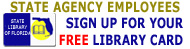 State Employees sign up for free Library Card